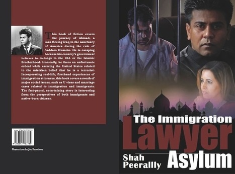 Shah Peerally Releases His First Book in The Series, The Immigration Lawyer: Asylum! | Daily News Dublin | Immigration and Nationality Law | Scoop.it