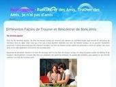 Différentes Façons de Trouver et Rencontrer de Bons Amis   recherche des amis   Scoop.it
