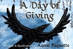 A Day of Giving by Aaron Paquette (free book) | IDLE NO MORE WISCONSIN | Scoop.it