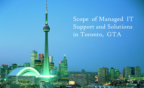 Scope of Managed IT Support and Solutions in Toronto ... - SupraITS   Managed IT Services   Scoop.it