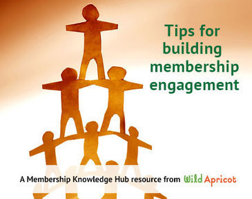 Tips For Building Membership Engagement   Wild Apricot Membership Knowledge Hub   Volunteer Engagement   Scoop.it