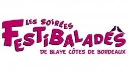 Festibalades à Domaine de Tout l'Y Faut, Oenotourisme en côte de Blaye   Agenda du vin   Scoop.it