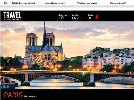 Travel by Air France, les City Guides en ligne | RELENTLESS WANDERLUST : Tips & deals for travelers | Scoop.it