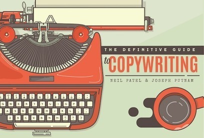 The Definitive Guide to Copywriting by Neil Patel | My Brand | Scoop.it