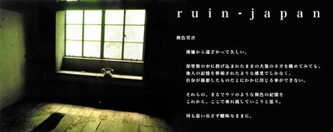 ruin-japan :: index | Modern Ruins, Decay and Urban Exploration | Scoop.it