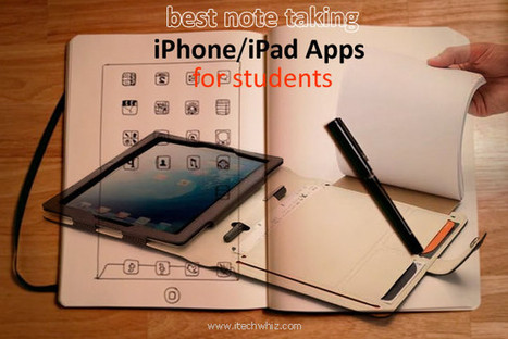 Best iPhone/iPad Apps for Students for Taking Notes | iPhone apps and resources | Scoop.it