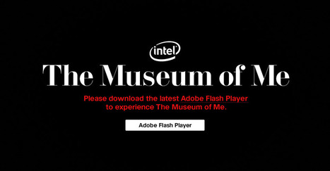 The Museum of Me | Intel | How to find and tell your story | Scoop.it