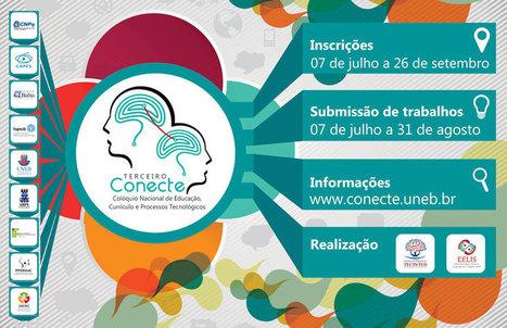 Conecte 2014 | Colóquio Internacional de Educação, Currículo e Processos Tecnológicos | Educação a Distância e Cultura Digital | Scoop.it