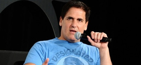 10 Tips Mark Cuban Would Give His Younger Self | Ideas, Innovation & Start-ups | Scoop.it