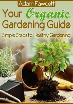 Your Organic Gardening Guide - Books on Google Play | Smart eBooks | Scoop.it