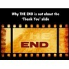 Why the end is not about thank you slide in presentation | An Eye on New Media | Scoop.it