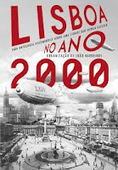 Efeito dos Livros: Lisboa no Ano 2000 - 1ª parte - Opinião | Books, Photo, Video and Film | Scoop.it