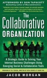 [Expert] The collaborative organization : petit guide stratégique pour ... | Web marketing Webdesign 2.0 portail | Scoop.it