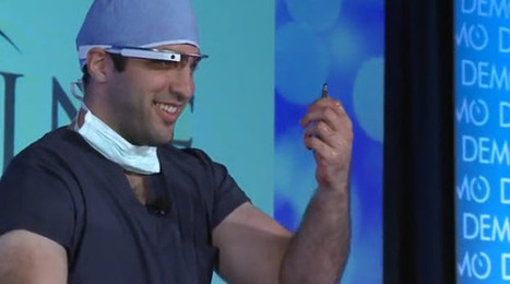 Betting on Google Glass for surgeons pays off big time for Austin startup | Realms of Healthcare and Business | Scoop.it