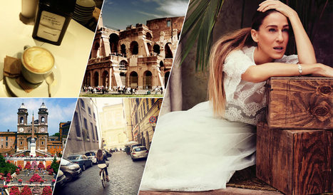 SJP's Dolce Vita: a guide to Carrie's Roman Holiday | Italia Mia | Scoop.it