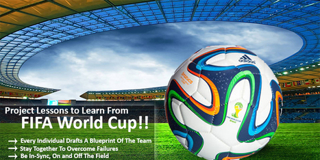Project & Team Management Lessons to Learn From FIFA World Cup | Project Management software | Scoop.it
