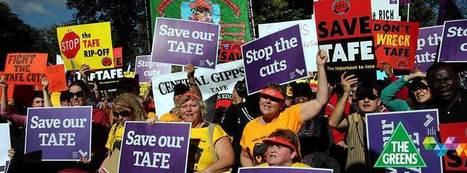 Make TAFE a priority | Australian Greens | MelissaRossman | Scoop.it