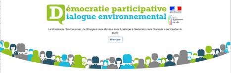 CHARTE de la PARTICIPATION - Ministère de l'Environnement, de l'Énergie et de la Mer | actions de concertation citoyenne | Scoop.it