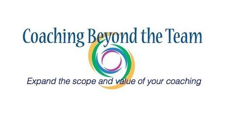Coaching Beyond the Team | Art of Hosting | Scoop.it