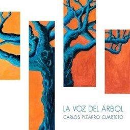 La Habitación del Jazz: Carlos Pizarro Cuarteto CD: La Voz del Árbol   Actualidad del Jazz en Asturias   Scoop.it