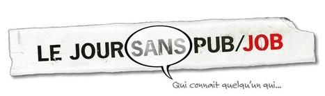 Stages - Le jour sans pub - job | Création | Scoop.it