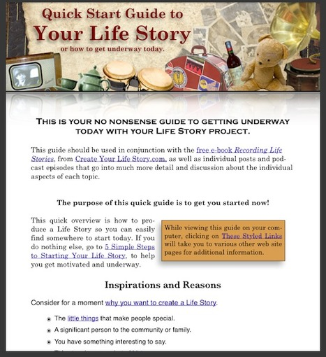 Get Started with the Quick Guide to Your Life Story — Create Your Life Story : Helping You Record a Lifetime of Stories   Your Story   Scoop.it