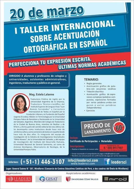 2015-03-20 Taller Internacional sobre Acentuación Ortográfica en Español. | Traducción en Perú: eventos, noticias, talleres | Scoop.it