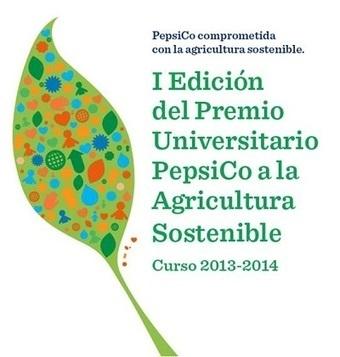 Convocado el I Premio Universitario PepsiCo a la Agricultura ... - Infocalidad | Empleo en La Rioja | Scoop.it