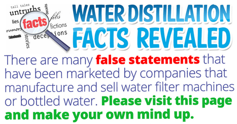 The FACTS about distilled water   WATER Purifying Systems   Scoop.it