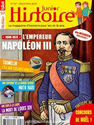 L'empereur Napoléon III | Histoire Junior n° 47 | Revue de presse - Nouveautés à retrouver au CDI | Scoop.it