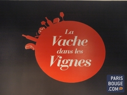 La Vache dans les Vignes | Epiceries . boutiques . restaurants . Bars | Scoop.it