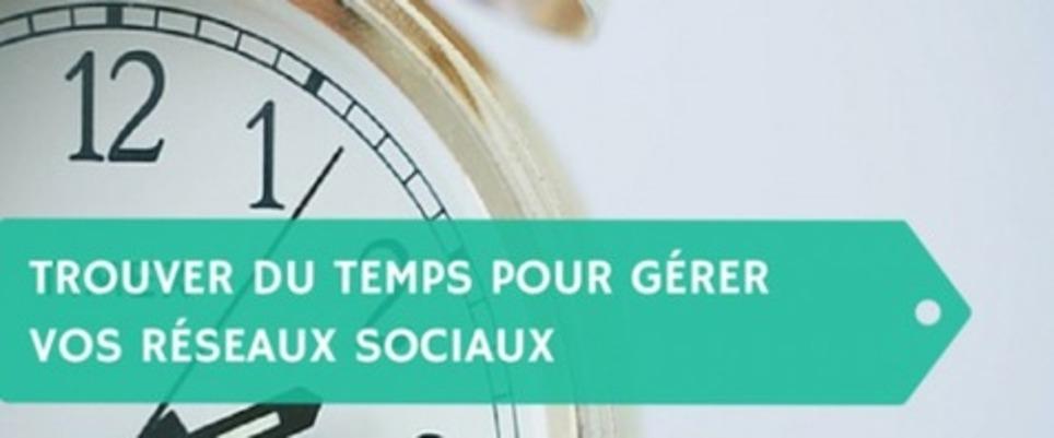 Trouver du temps pour gérer vos réseaux sociaux   Les Médias Sociaux pour l'entreprise   Scoop.it