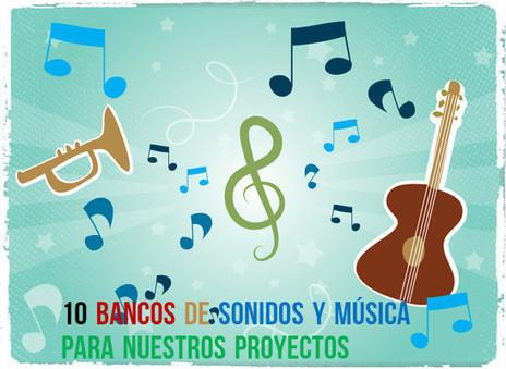 10 Bancos de Música y Sonidos para usar en nuestro Proyecto | ARTE, ARTISTAS E INNOVACIÓN TECNOLÓGICA | Scoop.it