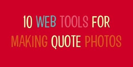 10+ web tools to make quote photos | The Social Customer | Scoop.it