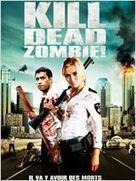 Kill Dead Zombie , Zombibi « Filmdusoir.com | filmdusoir | Scoop.it