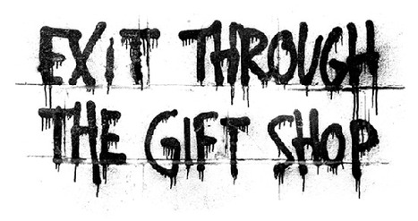 Exit Through The Gift Shop | Documentary | Scoop.it