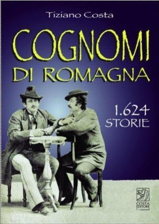 Cognomi di Romagna | Généal'italie | Scoop.it