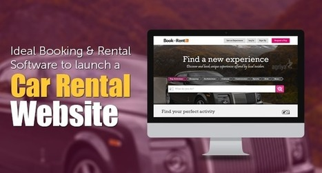 Launch your own car rental website using booking and rental software | BookOrRent - Booking Software, Rental Software - Agriya | Scoop.it