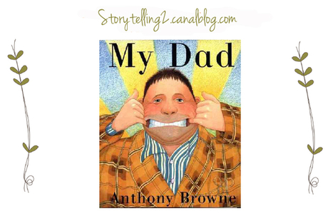 My Dad, Anthony Browne, cycle 3 (Can + action verbs) - Brown Bear & Co, L'anglais avec le Storytelling | Ressources pour l'anglais en primaire | Scoop.it