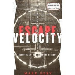 Escape Velocity: Cyberculture at the End of the Century | sociology of the Web | Scoop.it