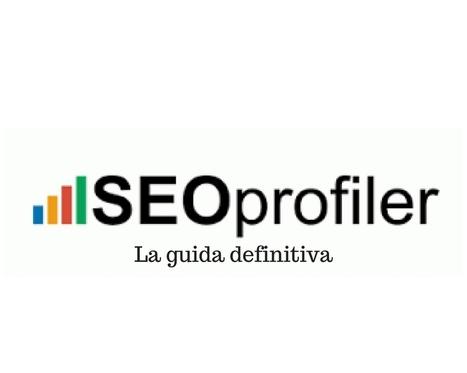 SEOprofiler, la guida definitiva - Teutra.it agenzia web Torino | Seo, web marketing e amenità varie | Scoop.it