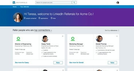 LinkedIn launches Referrals site to let employees recommend their contacts for new jobs - VentureBeat | For All Linkedin Lovers | Scoop.it
