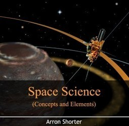 Space Science (Concepts and Elements) | E-books on Engineering & Technology | E-Books India | Scoop.it