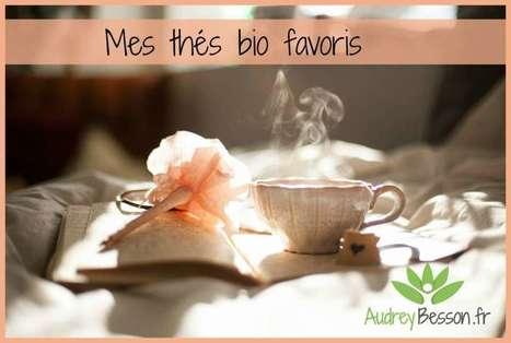 Mes thés et tisanes bio préférés (Yogi Tea, Jardins de Gaia) | Détente et bien être | Scoop.it