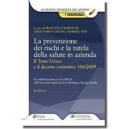 La prevenzione dei rischi e la tutela della salute in azienda (La nuova sicurezza del lavoro. I manuali)   sicurezza sul lavoro   Scoop.it