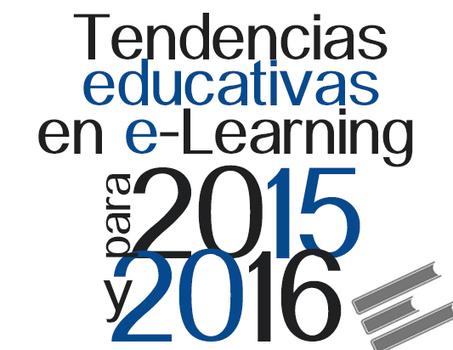 Tendencias educativas en e-Learning para 2015 y 2016   Educación y Empresa   HERRAMIENTAS TIC´S EN EDUCACIÓN   Scoop.it