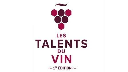 Première édition des Talents du vin : assistez à la remise des prix, le ... - Objectif Aquitaine | dordogne - perigord | Scoop.it