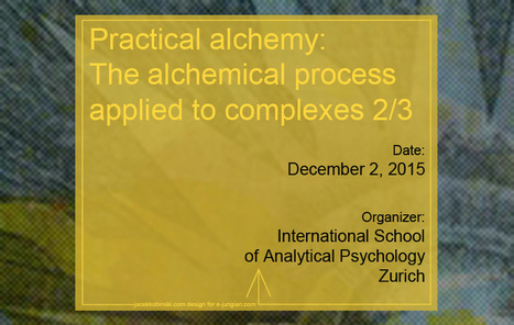 Practical alchemy: The alchemical process applied to complexes 2/3 | Articles, Quotes | Scoop.it