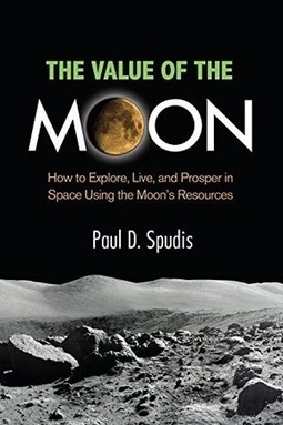Review: The Value of the Moon | The Space Review | The NewSpace Daily | Scoop.it