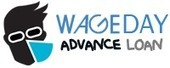 searching for payday loan Come at WageDay Advance Loan | Payday Services from Wage Day Advance | Scoop.it